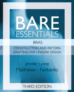 Bare Essentials: Bras - Third Edition