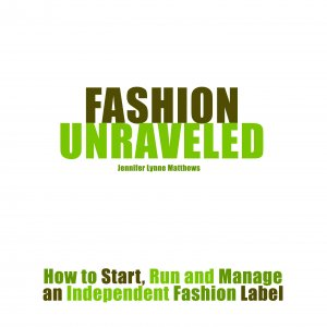 Fashion Unraveled (1st)