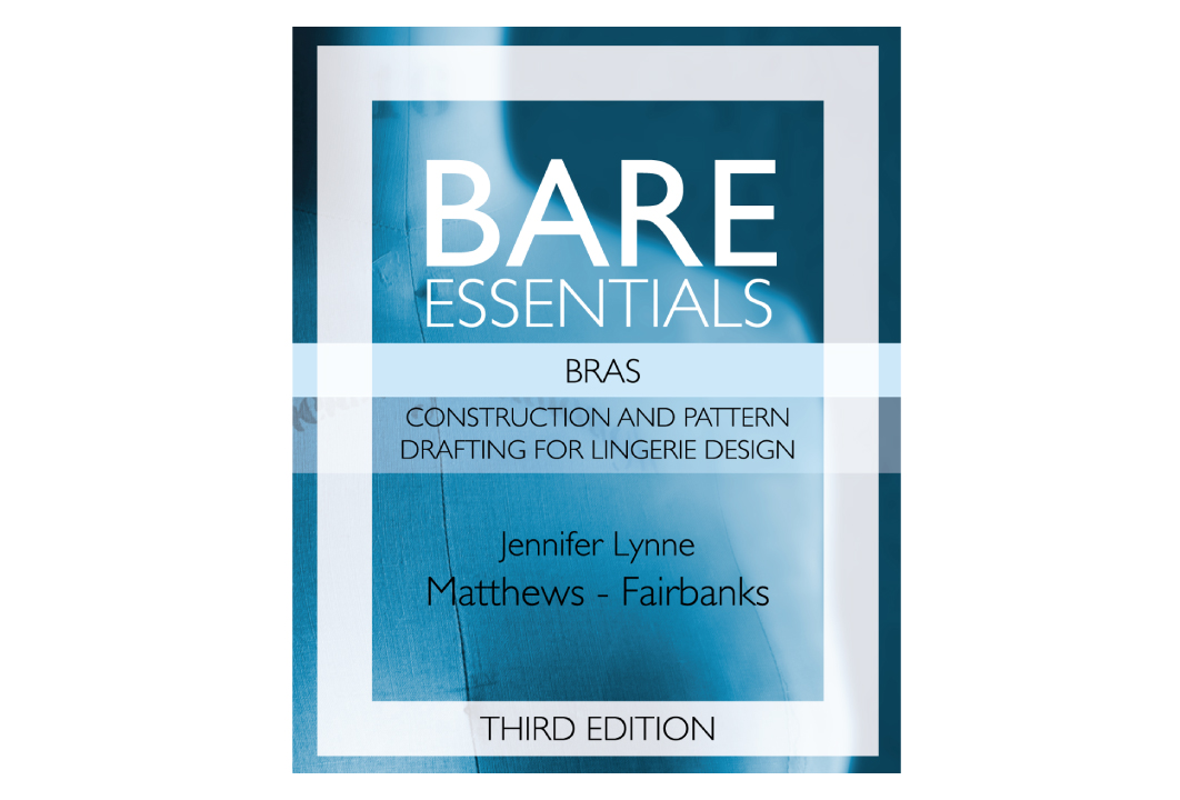 Bare Essentials: Bras - 3rd Edition